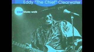 """Eddie """"the Chief"""" Clearwater - Cool Blues Walk"""