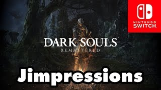 Dark Souls Remastered [Nintendo Switch] - The Tale Of Jeff (Jimpressions) (Video Game Video Review)