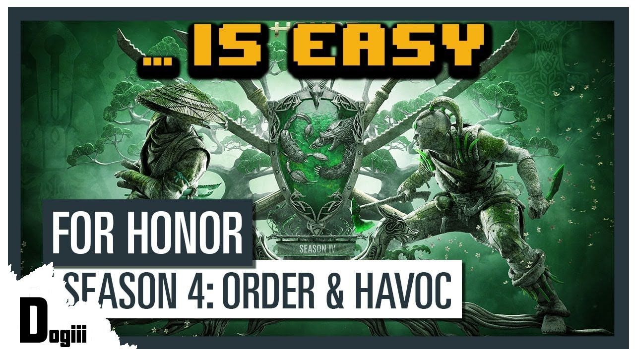 For honor season 4 is easy youtube - When is for honor season 6 ...