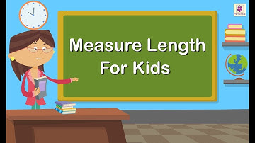 Measure Length For Kids   Grade 1 Maths For Kids   Periwinkle