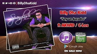 AKWID & Billy Dha Kidd - Soy Un Jugador (Official Audio)