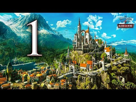 The Witcher 3 - Blood & Wine 1 : Hello Toussaint!