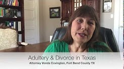 Adultery and Divorce in Texas - Family Law Attorneys Fort Bend County