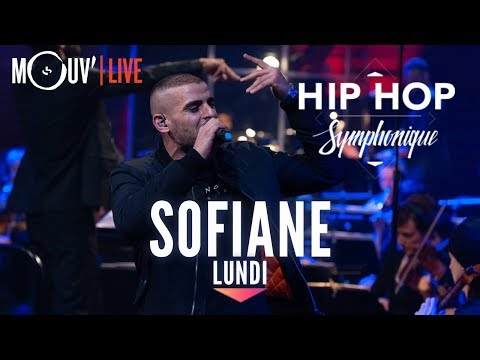 Youtube: SOFIANE : « Lundi » (live @ Hip Hop Symphonique 3)