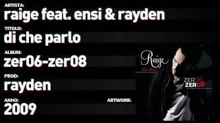 Raige Feat. Ensi Rayden Zer06 Zer08 - 04 - Di Che Parlo.mp3