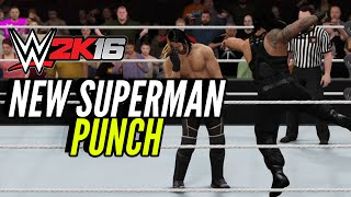 WWE 2K16 - Roman Reigns New Superman Punch!