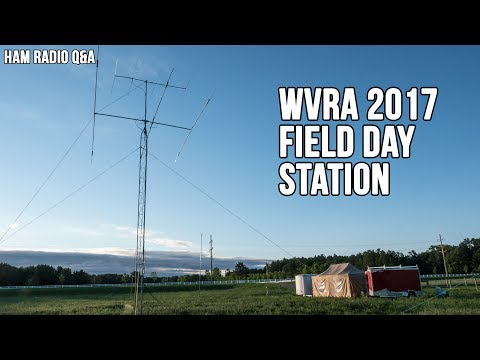 WI Valley Radio Association ARRL Field Day 2017 - Ham Radio Q&A