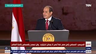 لا مساس بالمياه الخاصة بمصر.. أقوى وأجرا كلام من الرئيس السيسي عن سد النهضة