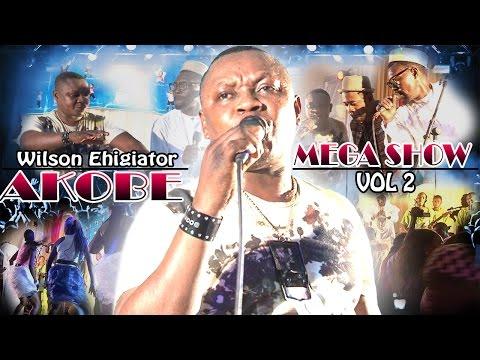 Akobe Mega Show Vol 2 - Latest Edo Music Video (Akobe Latest