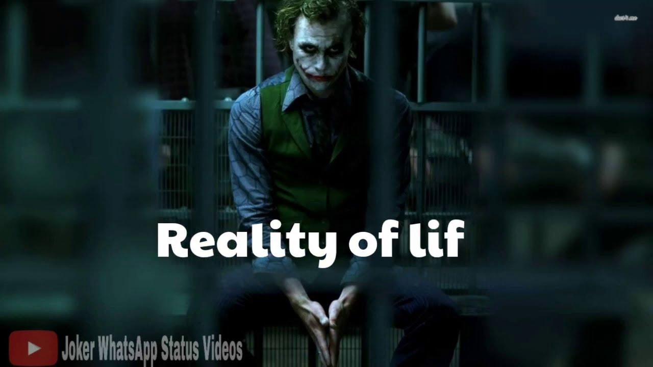 Reality Of Life   Mood Off Status Joker Mood Off WhatsApp Status WhatsApp Status Mood Off Sad Status