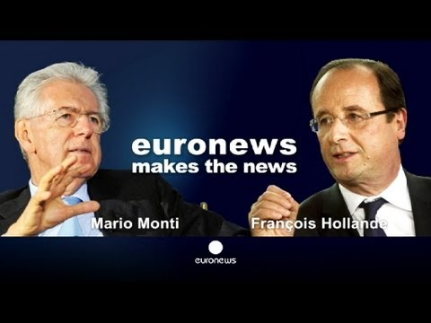 Global Conversation : Hollande et Monti plaident en coeur pour la discipline et la croissance
