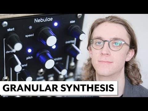 Granular Synthesis EXPLAINED