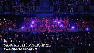 水樹奈々「GUILTY」(NANA MIZUKI LIVE FLIGHT 2014)
