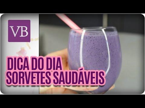 Sorvetes Saudáveis - Você Bonita (08/04/16)