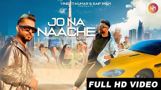 Jo Na Naache | Full Video | STAR BOY LOC | Suyyash Rai | G Skillz | 2020 Party Song | Weez Muzic |