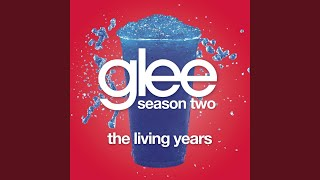 Watch Glee Cast The Living Years video