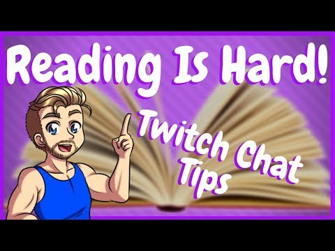 Suck At Reading Twitch Chat? Twitch Chat Tips That Work!