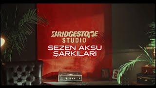 Bridgestone Studio: Sezen Aksu Şarkıları Başlıyor!