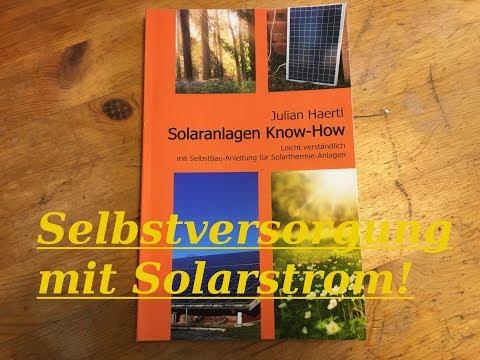 Solaranlagen Know-How / Selbstversorgung mit Solarstrom / Montage Solaranlage installieren