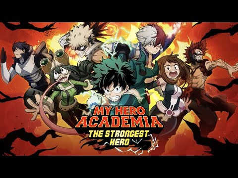 My Hero Academia: The Strongest Hero Launch Trailer