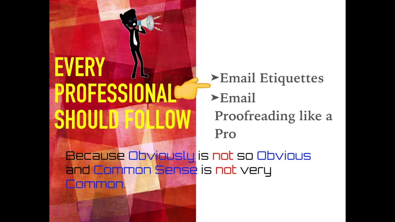 Professional Email Writing: Etiquettes & Proofreading Techniques.