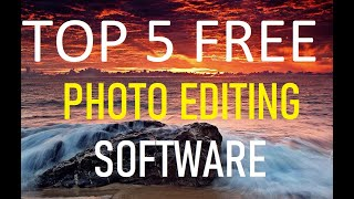 Top 5 Best FREE Photo Editing Software 2019 | in hindi | technical himanshu
