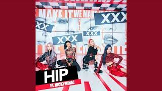 Download lagu HIP (Remix) (ft. Nicki Minaj)