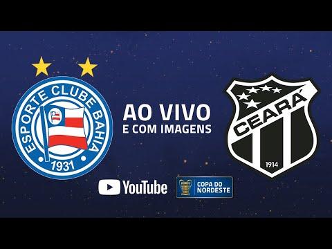 AO VIVO E COM IMAGENS: Bahia x Ceará | FINAL | Copa do Nordeste 2020