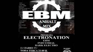 PROGRAMA ELECTRONATION [27] EBM and ANHALT MIX