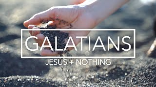 Galatians: Week Four
