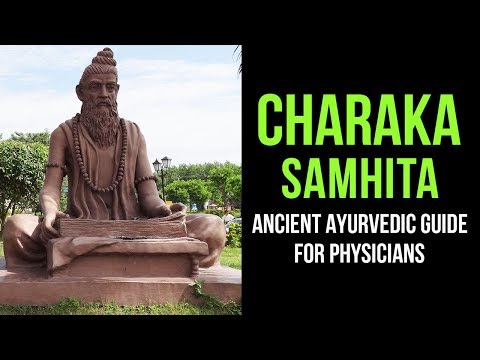 Charaka Samhita - An Ancient Medical Guide by the First Ayurvedic Physician | Artha - Amazing Facts