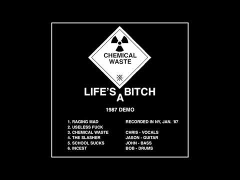 Chemical Waste - Life's a Bitch (Demo)