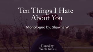 @KoffeeB Monologue: Ten Things I hate About You