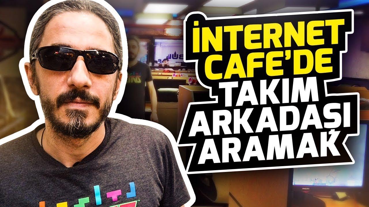 İNTERNET CAFE'DE TAKIM ARKADAŞI ARAMAK