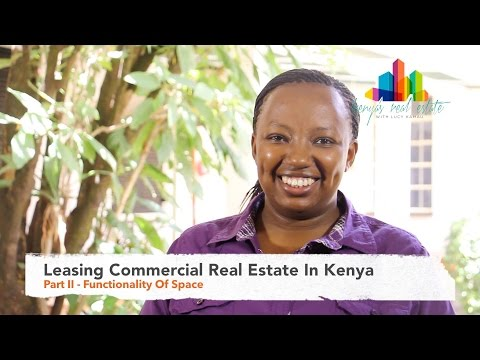 Leasing Commercial Real Estate In Kenya - Part II (Ep7)