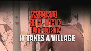 #WordOfTheLourd | IT TAKES A VILLAGE