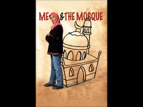 Me and the Mosque