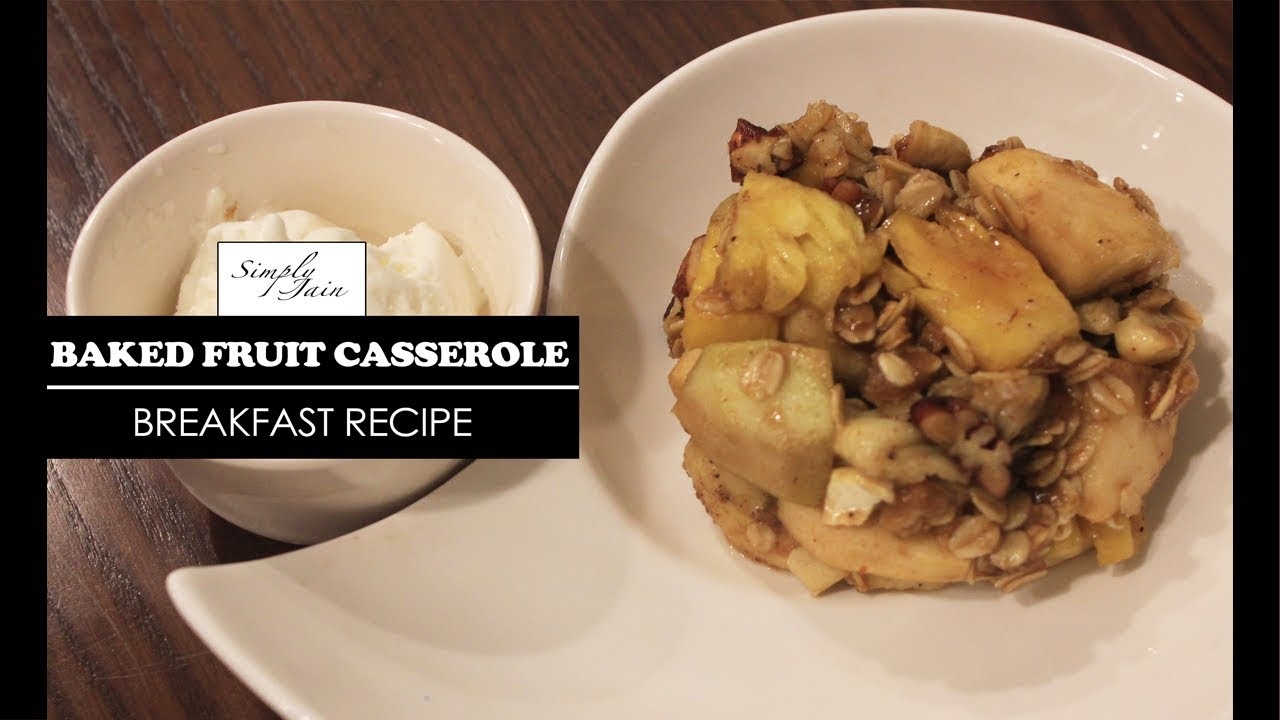 How to Make Fruit Casserole images