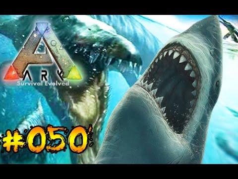 ARK #050 Megalodon VS. Mosasaurus [HD]