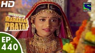 Bharat Ka Veer Putra Maharana Pratap - महाराणा प्रताप - Episode 440 - 24th June, 2015