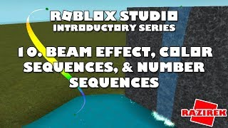 Roblox Studio Introductory Series Tutorials - Beam Effect, Color Sequences, & Number Sequences