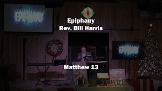 Epiphany / 12-29-19 / Rev. Bill Harris / New Covenant Fellowship