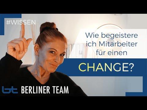Change Management: Wie begeistere ich Mitarbeiter für einen Change? | berliner team