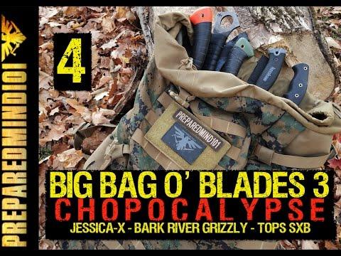 [PART 4] Big Bag O' Blades 3: Chopocalypse  - Preparedmind101