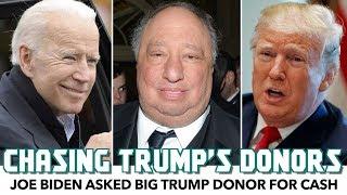 Report: Joe Biden Asked Billionaire Trump Donor For Cash
