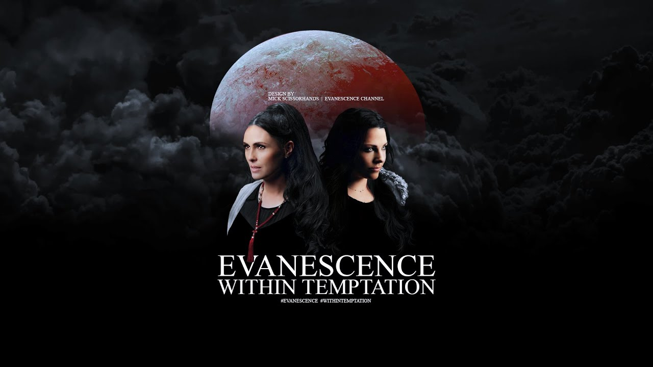 Evanescence ft. Within Temptation: Collide Songs (Promo)