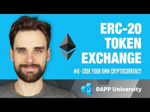 Prepping Your ERC-20 Token For Exchanges · #6 Code Your Own Cryptocurrency On Ethereum