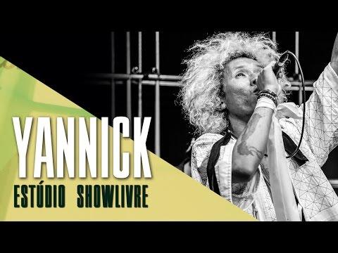 Yannick no Estúdio Showlivre - Apresentação na íntegra