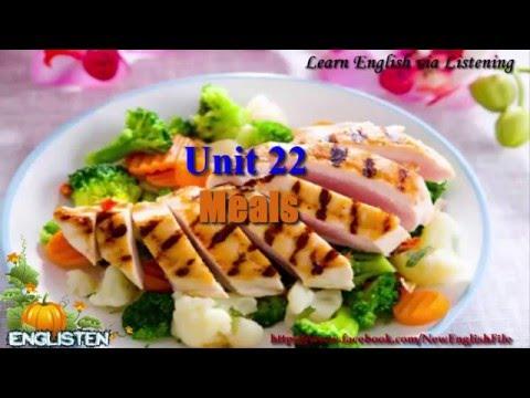 Learn English Via Listening Level 1 Unit 22 Meals