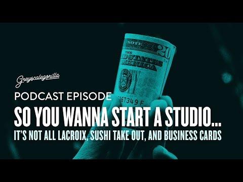 Greyscalegorilla Podcast Ep. 59: So You Wanna Start a Studio...